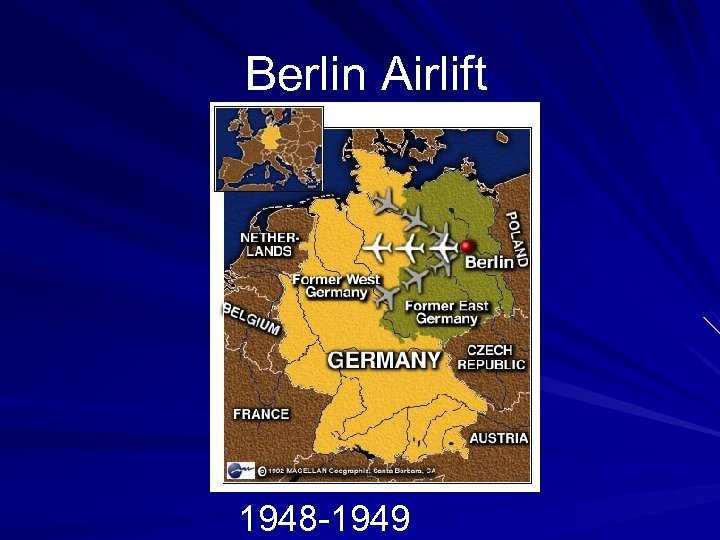 Berlin Airlift 1948 -1949