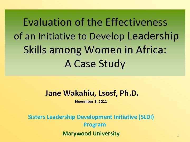 Evaluation of the Effectiveness of an Initiative to Develop Leadership Skills among Women in