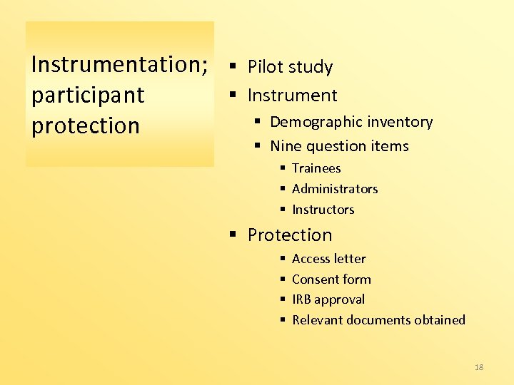 Instrumentation; participant protection § Pilot study § Instrument § Demographic inventory § Nine question