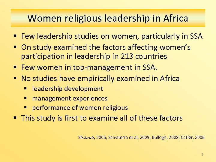 Women religious leadership in Africa § Few leadership studies on women, particularly in SSA