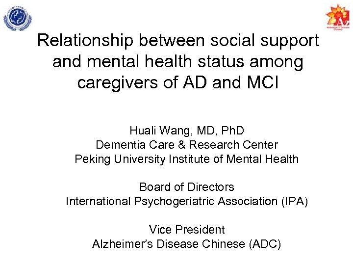 Relationship between social support and mental health status among caregivers of AD and MCI