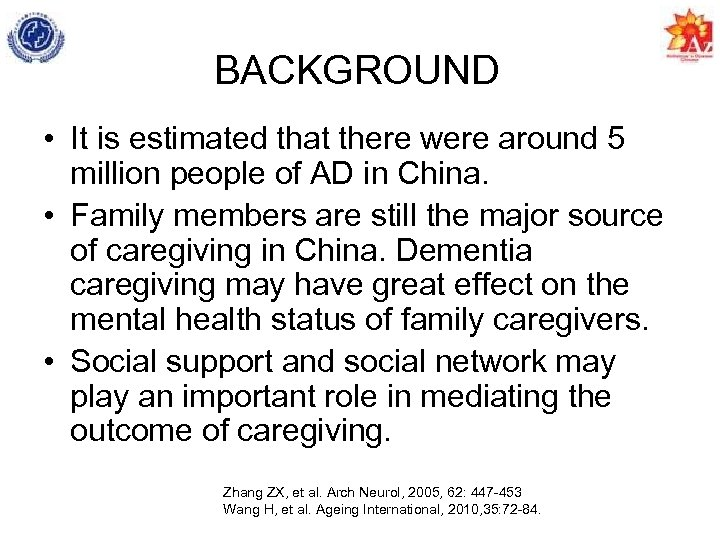 BACKGROUND • It is estimated that there were around 5 million people of AD