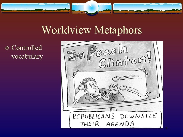 Worldview Metaphors v Controlled vocabulary 9