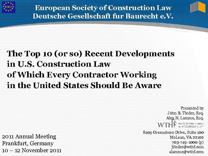 European Society of Construction Law Deutsche Gesellschaft fur Baurecht e. V. The Top 10