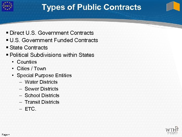 Types of Public Contracts Direct U. S. Government Contracts U. S. Government Funded Contracts