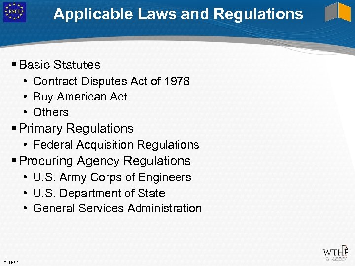 Applicable Laws and Regulations Basic Statutes • Contract Disputes Act of 1978 • Buy