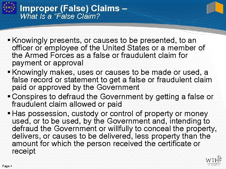 """Improper (False) Claims – What Is a """"False Claim? Knowingly presents, or causes to"""