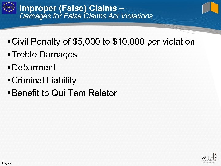 Improper (False) Claims – Damages for False Claims Act Violations Civil Penalty of $5,