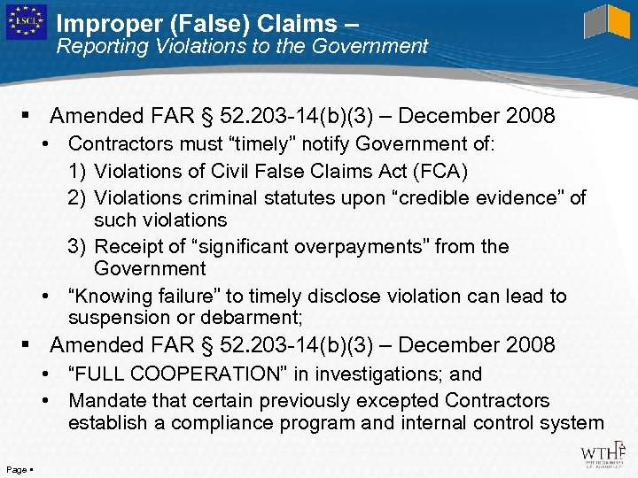Improper (False) Claims – Reporting Violations to the Government Amended FAR § 52. 203