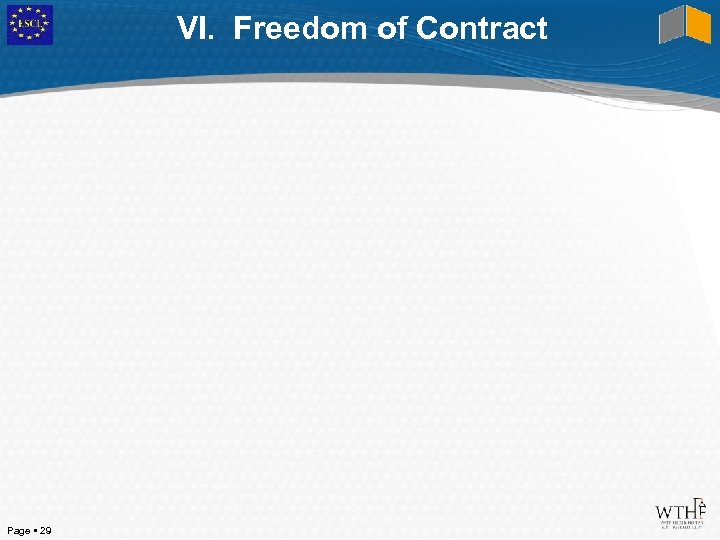 VI. Freedom of Contract Page 29