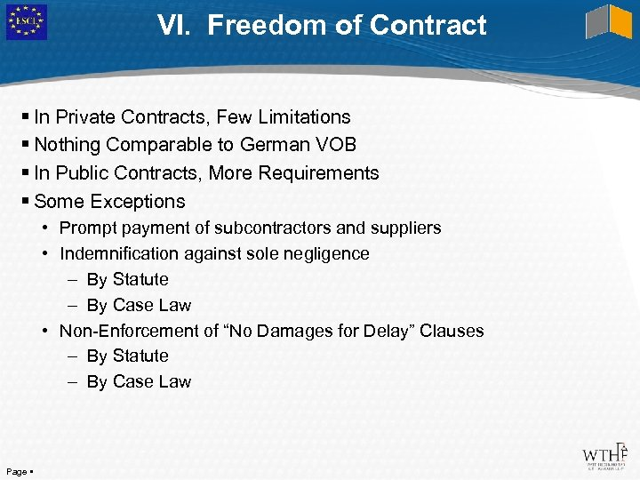 VI. Freedom of Contract In Private Contracts, Few Limitations Nothing Comparable to German VOB