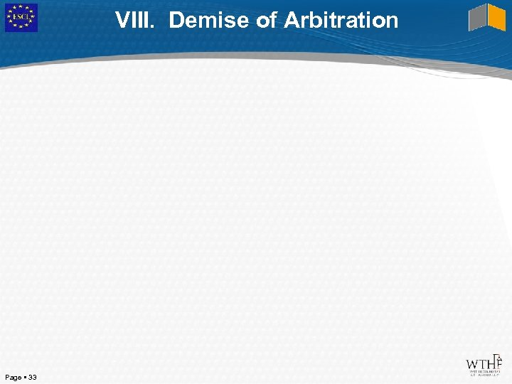 VIII. Demise of Arbitration Page 33