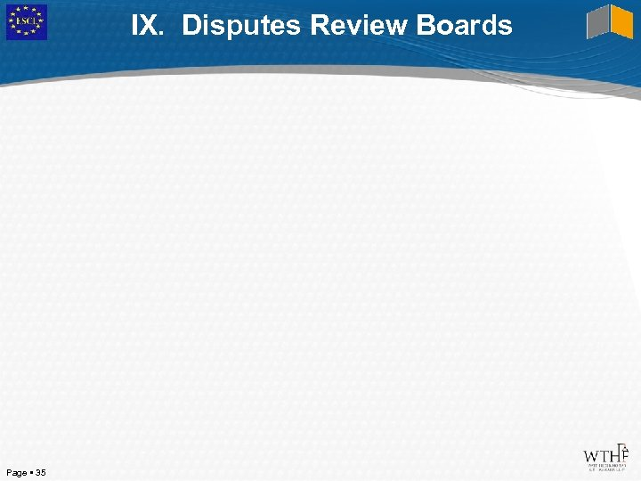IX. Disputes Review Boards Page 35