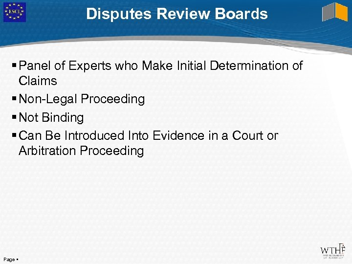 Disputes Review Boards Panel of Experts who Make Initial Determination of Claims Non-Legal Proceeding