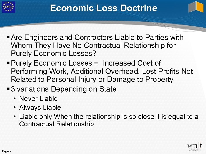 Economic Loss Doctrine Are Engineers and Contractors Liable to Parties with Whom They Have