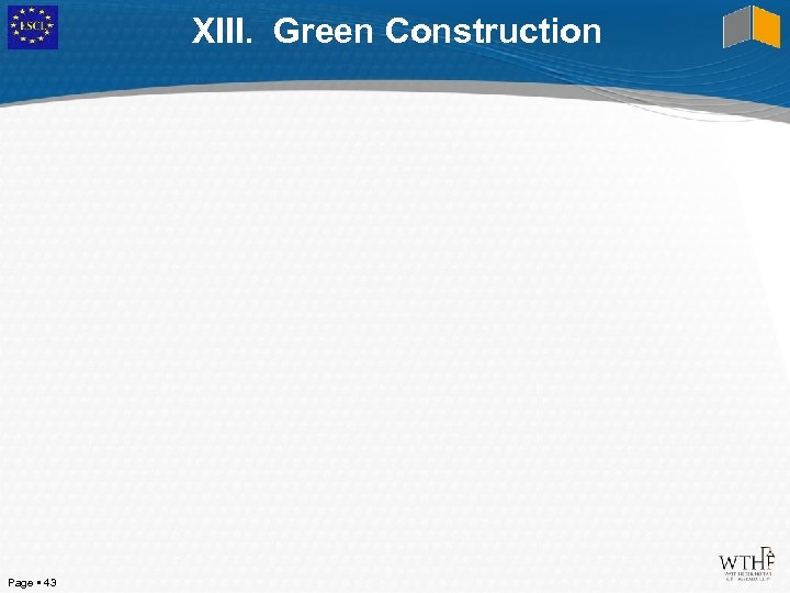 XIII. Green Construction Page 43