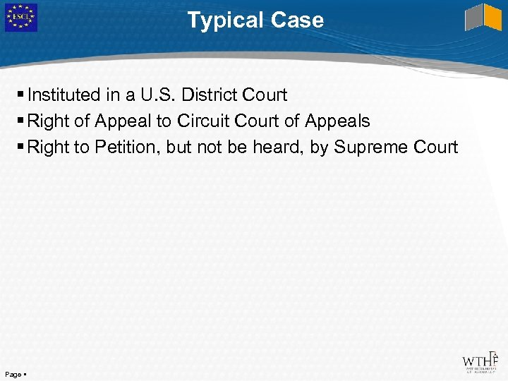 Typical Case Instituted in a U. S. District Court Right of Appeal to Circuit