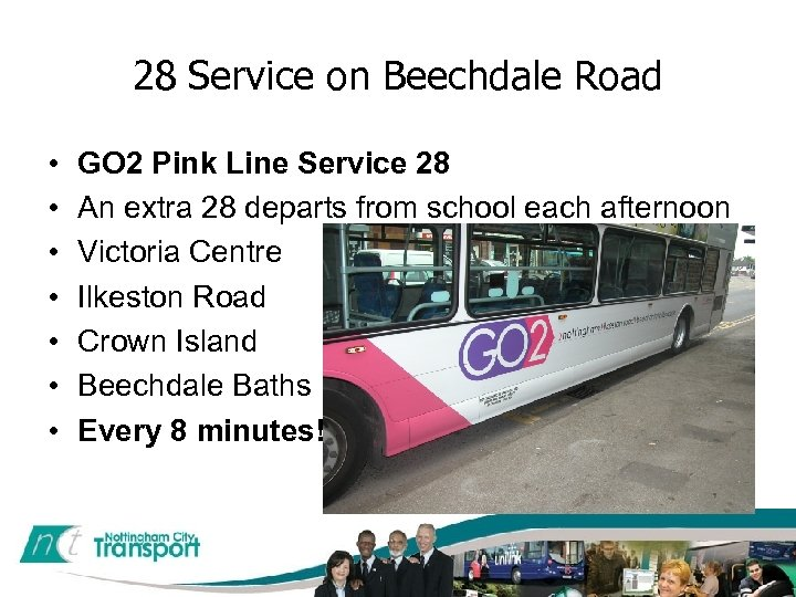 28 Service on Beechdale Road • • GO 2 Pink Line Service 28 An