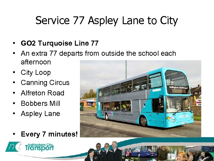 Service 77 Aspley Lane to City • GO 2 Turquoise Line 77 • An