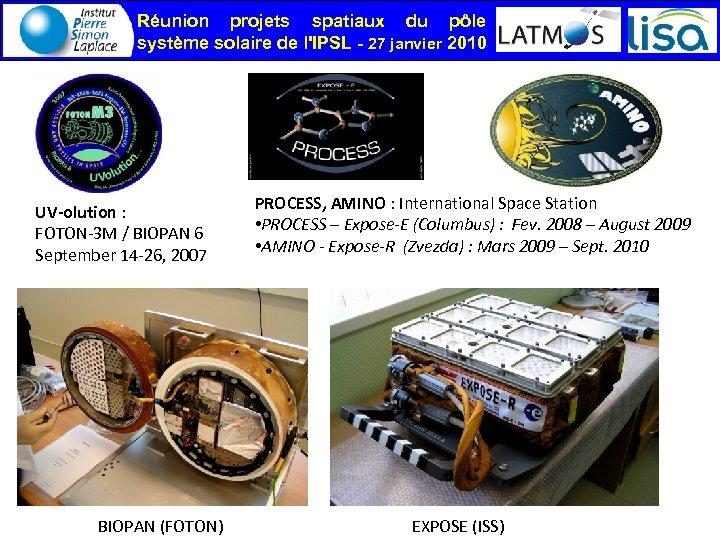 Réunion projets spatiaux du pôle système solaire de l'IPSL - 27 janvier 2010 UV-olution