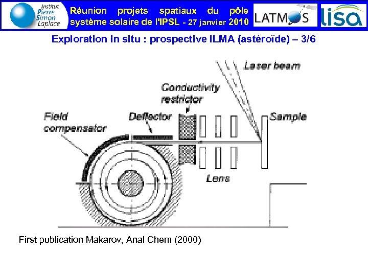 Réunion projets spatiaux du pôle système solaire de l'IPSL - 27 janvier 2010 Exploration