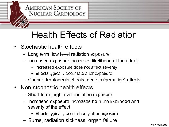 Health Effects of Radiation • Stochastic health effects – Long term, low level radiation