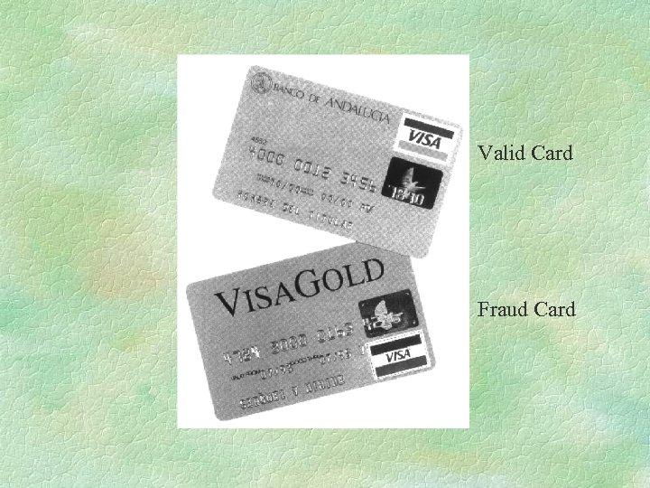 Valid Card Fraud Card