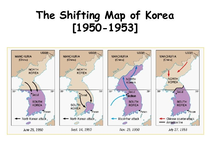 The Shifting Map of Korea [1950 -1953]