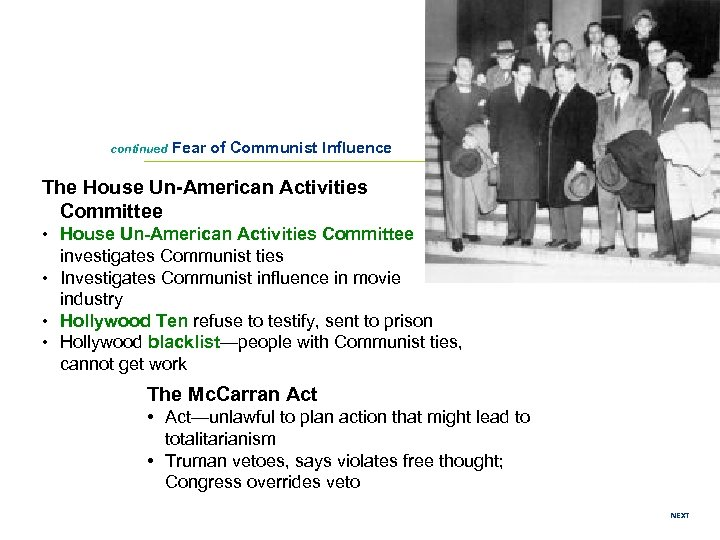 continued Fear of Communist Influence The House Un-American Activities Committee • House Un-American Activities