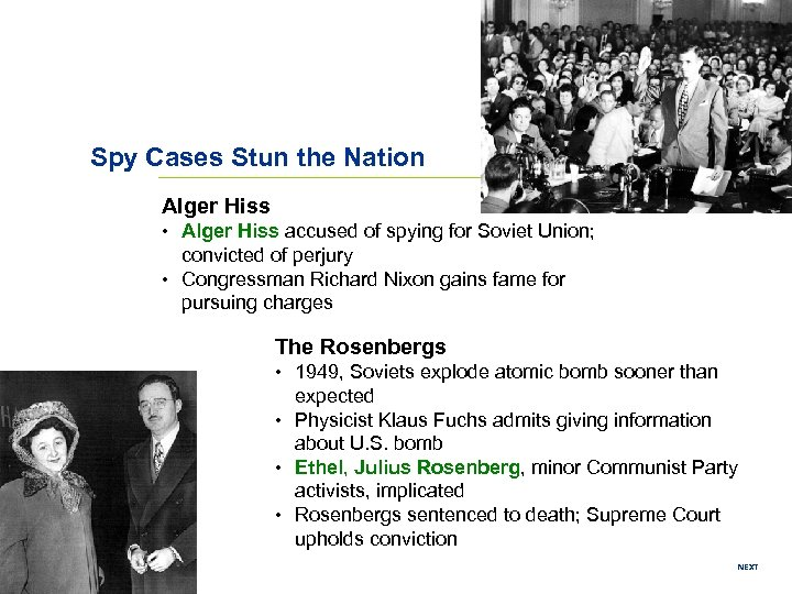 Spy Cases Stun the Nation Alger Hiss • Alger Hiss accused of spying for