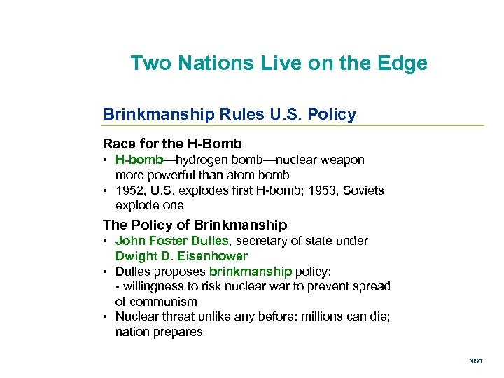 Two Nations Live on the Edge Brinkmanship Rules U. S. Policy Race for the