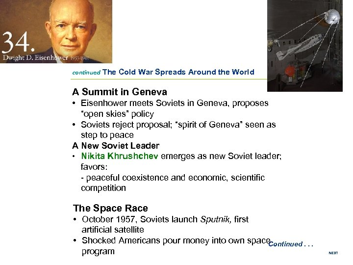 continued The Cold War Spreads Around the World A Summit in Geneva • Eisenhower
