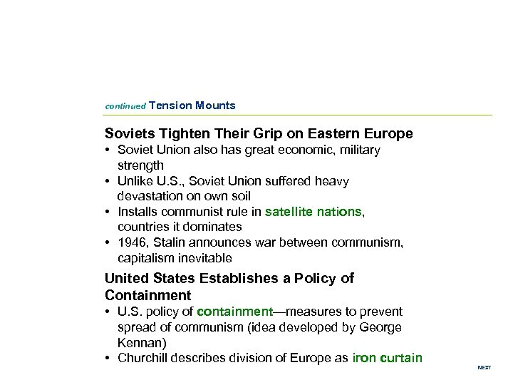 continued Tension Mounts Soviets Tighten Their Grip on Eastern Europe • Soviet Union also