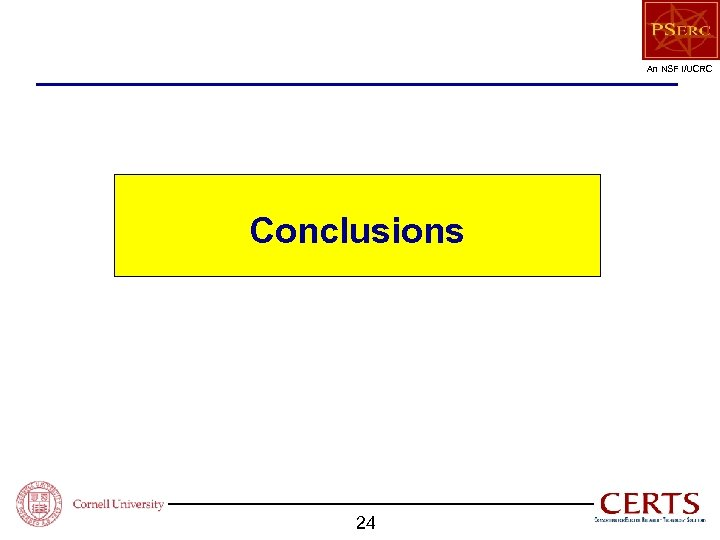 An NSF I/UCRC Conclusions 24