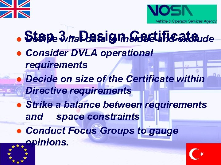 l l l Step 3 - Design Certificate Decide what data to include and