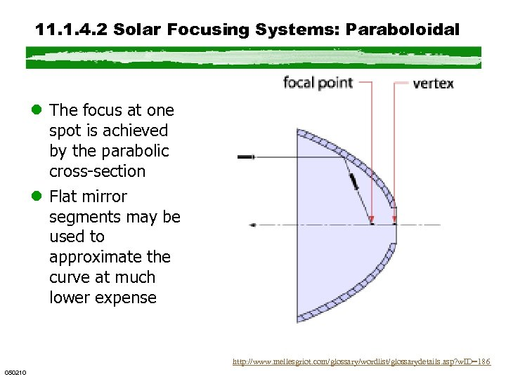 11. 1. 4. 2 Solar Focusing Systems: Paraboloidal l The focus at one spot