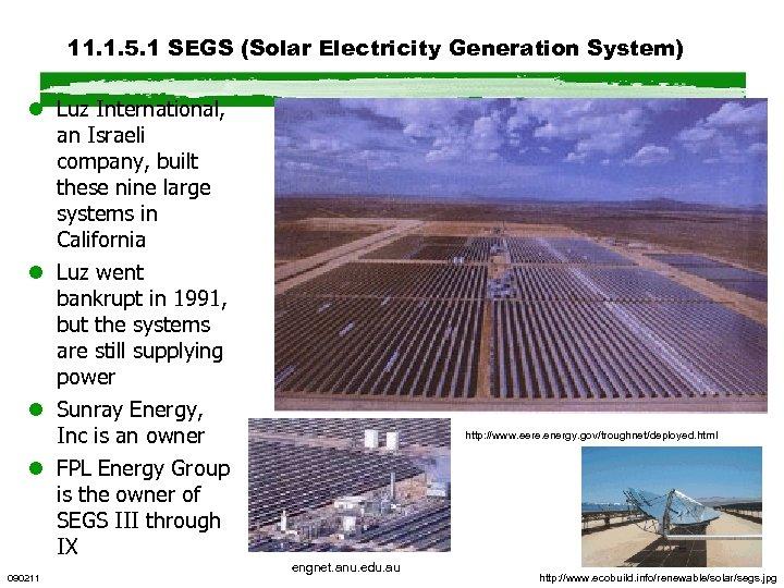 11. 1. 5. 1 SEGS (Solar Electricity Generation System) l Luz International, an Israeli