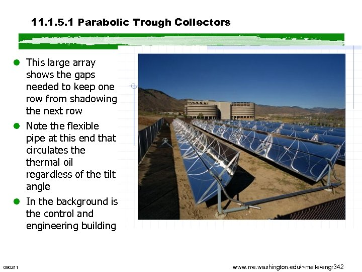 11. 1. 5. 1 Parabolic Trough Collectors l This large array shows the gaps