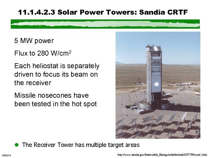 11. 1. 4. 2. 3 Solar Power Towers: Sandia CRTF 5 MW power Flux