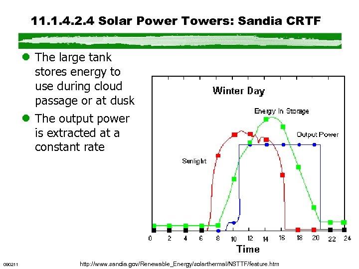 11. 1. 4. 2. 4 Solar Power Towers: Sandia CRTF l The large tank