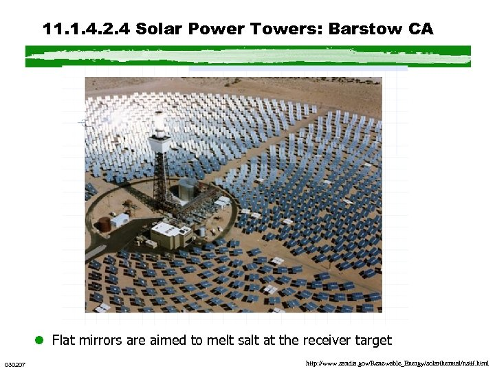 11. 1. 4. 2. 4 Solar Power Towers: Barstow CA l Flat mirrors are