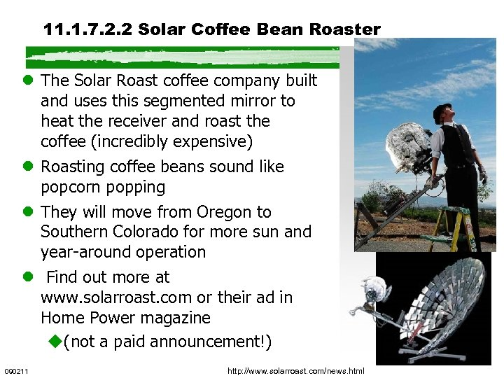 11. 1. 7. 2. 2 Solar Coffee Bean Roaster l The Solar Roast coffee