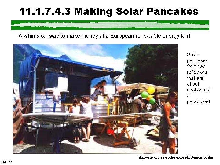 11. 1. 7. 4. 3 Making Solar Pancakes A whimsical way to make money