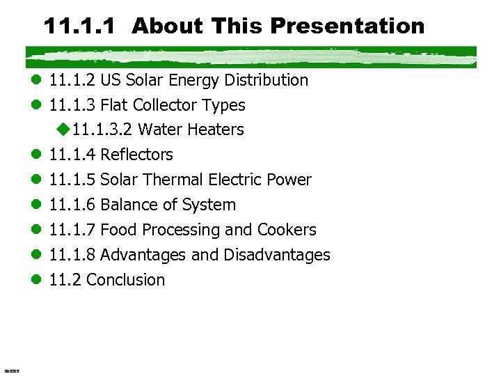 11. 1. 1 About This Presentation l 11. 1. 2 US Solar Energy Distribution