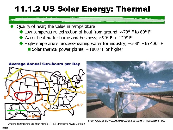 11. 1. 2 US Solar Energy: Thermal l Quality of heat; the value in
