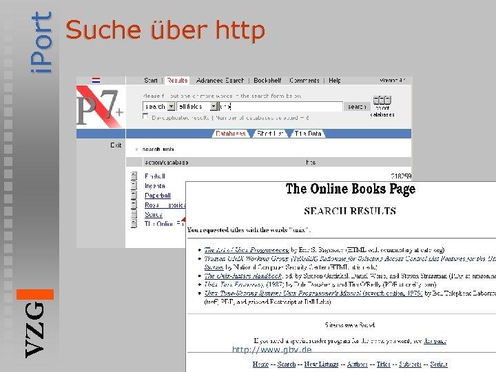 i. Port VZG Suche über http: //www. gbv. de