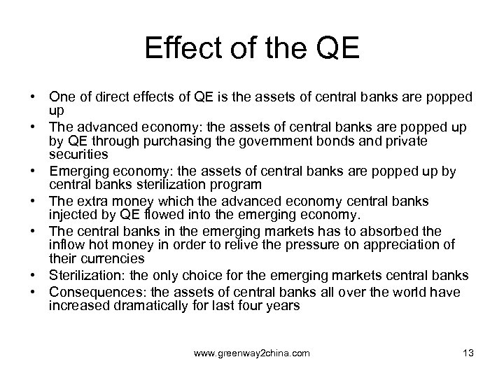 Effect of the QE • One of direct effects of QE is the assets