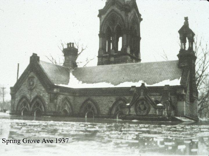 Spring Grove Ave 1937