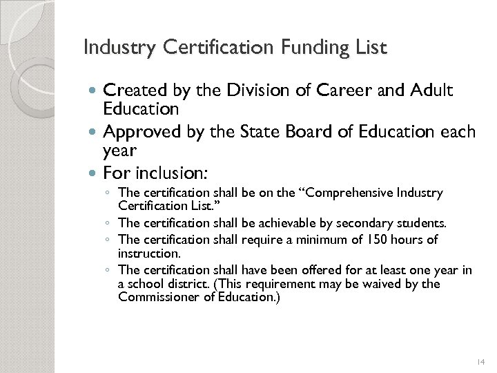 Industry Certification Funding List Created by the Division of Career and Adult Education Approved