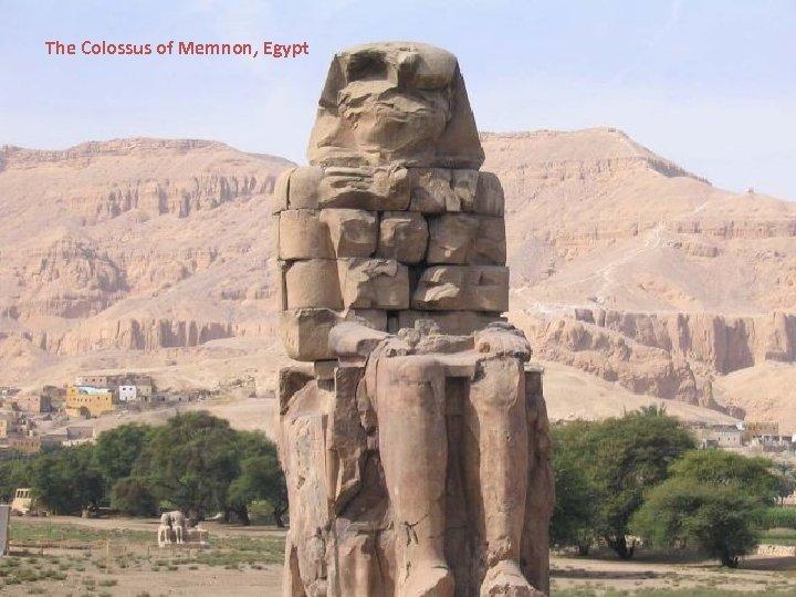The Colossus of Memnon, Egypt